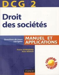 Alain Héraud et France Guiramand - Droit des sociétés - Manuel et applications, DCG2.