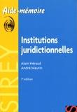 Alain Héraud et André Maurin - Institutions juridictionnelles.