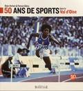 Alain Herbet et Patrick Glâtre - 50 ans de sports dans le Val d'Oise.