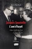 Alain Herbeth - Jacques Soustelle - L'ami d'Israël.
