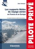 Alain Herbuel - Les supports Météo du voyage aérien en France et en Europe.