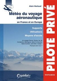 Alain Herbuel - Météo du voyage aéronautique en France et en Europe - Supports-Utilisations-moyens d'accès.