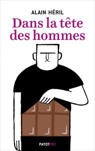Alain Héril - Dans la tête des hommes.