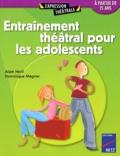 Alain Héril et Dominique Mégrier - Entrainement théâtral pour les adolescents - A partir de quinze ans.