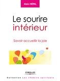 Alain Héril - Le sourire intérieur - Savoir accueillir la joie.