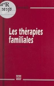 Alain Héril - Les thérapies familiales.