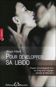 Alain Héril - Pour développer sa libido.