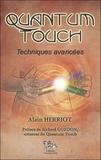 Alain Herriott - Quantum-Touch - Techniques avancées.