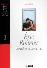 Alain Hertay - ERIC ROHMER. - Comédies et proverbes.