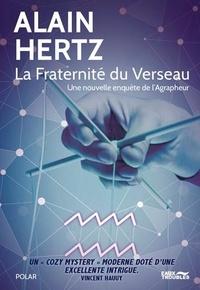Alain Hertz - La fraternité du Verseau - Une nouvelle enquête de l'Agrapheur.