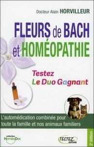 Alain Horvilleur - Fleurs de Bach et homéopathie - Le duo gagnant.