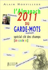 Alain Horvilleur - L'almanach 2011 du Garde-mots.