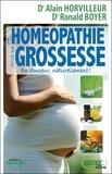 Alain Horvilleur et Ronald Boyer - L'homéopathie pour ma grossesse - En douceur, naturellement !.