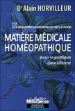 Alain Horvilleur - Matière médicale homéopathique - Pour la pratique quotidienne.