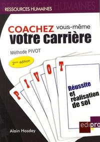 Alain Hosdey - Coachez vous-même votre carrière - Méthode Pivot.