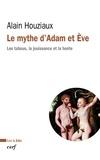 Alain Houziaux - Le mythe d'Adam et Ève - Les tabous, la jouissance et la honte.