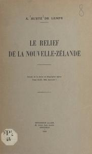 Alain Huetz de Lemps - Le relief de la Nouvelle-Zélande.