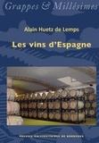 Alain Huetz de Lemps - Les vins d'Espagne.