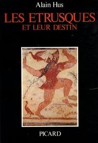 Les Etrusques et leur destin - Alain Hus pdf epub
