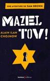 Alain Ilan-Chojnow - Sam Brown Tome 1 : Mazel Tov !.