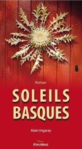 Alain Irigaray - Soleils basques.