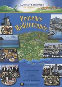 Alain Ivaldi et Jean-Louis Ivaldi - Provence Méditerranée.