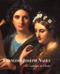 Alain Jacobs et Pierre Loze - FRANCOIS-JOSEPH NAVEZ. - La nostalgie de l'Italie.