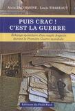Alain Jacobzone et Louis Thareaut - Puis crac ! C'est la guerre - Un couple angevin pendant la Grande Guerre.