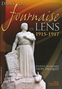 Alain Jacques - Dans la fournaise de Lens - Journal du notaire Léon Tacquet 1915-1917.