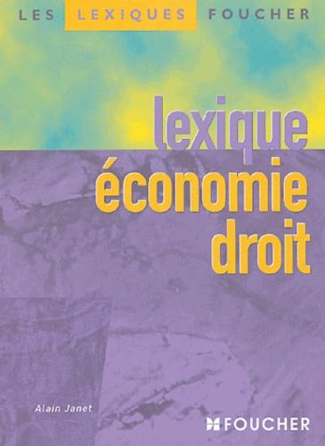 Alain Janet - Lexique économie droit.