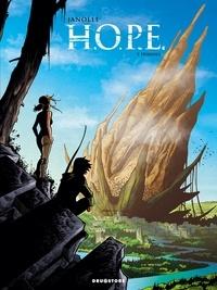 Alain Janolle - H.O.P.E. Tome 3 : Hybrides.