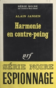 Alain Jansen et Marcel Duhamel - Harmonie en contre-poing.