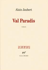 Alain Jaubert - Val Paradis.