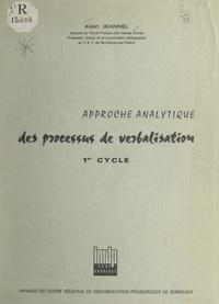 Alain Jeannel - Étude expérimentale des processus de verbalisation écrite de l'information visuelle dans une classe du premier cycle de l'enseignement secondaire.