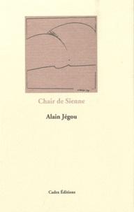 Alain Jégou - Chair de Sienne.
