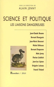 Alain Jenny et  Collectif - Science et politique - Les liaisons dangereuses.