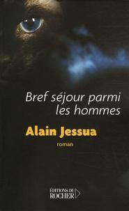 Alain Jessua - Bref séjour parmi les hommes.
