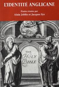 Alain Joblin et Jacques Sys - L'identité anglicane.
