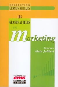 Alain Jolibert - Les Grands Auteurs en Marketing.