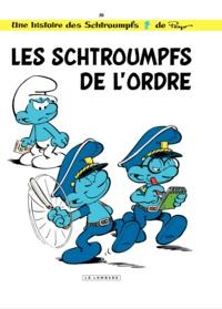 Alain Jost et Thierry Culliford - Les Schtroumpfs Tome 30 : Les schtroumpfs de l'ordre.