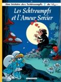 Alain Jost et Thierry Culliford - Les Schtroumpfs Tome 32 : Les Schtroumpfs et l'amour sorcier.