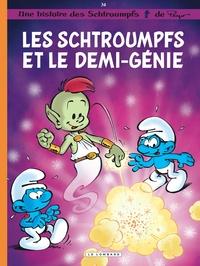 Alain Jost et Thierry Culliford - Les Schtroumpfs Tome 34 : Les Schtroumpfs et le demi-génie.