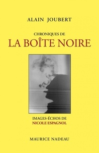 Alain Joubert - Chroniques de la Boîte noire.