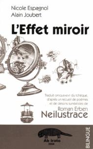 Alain Joubert et Nicole Espagnol - L'Effet miroir.