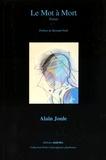 Alain Joule - Le mot à mort.