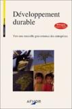 Alain Jounot et Christiane Lallement - Développement durable : vers une nouvelle gouvernance des entreprises - Bilingue français-anglais.