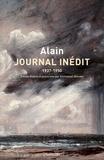 Alain - Journal inédit 1937-1950.