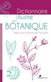 Alain Jouy et Bruno de Foucault - Dictionnaire illustré de botanique.