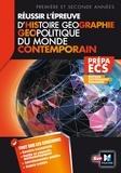 Alain Joyeux et Eric Auburtin - Réussir l'épreuve d'histoire, géographie et géopolitique du monde contemporain - Prépa ECS.