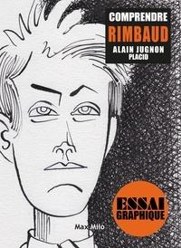 Comprendre Rimbaud - Mon esprit, tournons dans la morsure.pdf